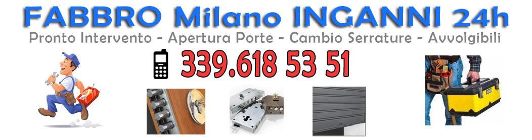 Fabbro Milano Inganni Tel. 339.6185351